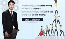 Shark Khoa nói gì về khởi nghiệp?