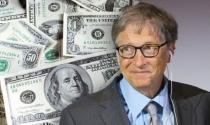Tỷ phú Bill Gates thực sự giàu cỡ nào?