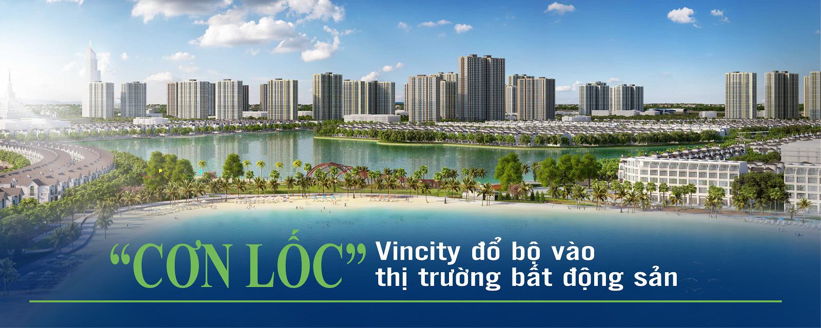 """""""Cơn lốc"""" Vincity đổ bộ vào thị trường bất động sản"""