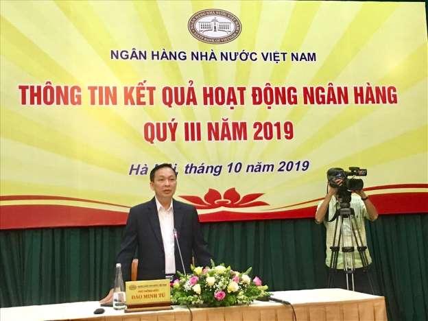 Phó Thống đốc Đào Minh Tú cho biết, 6 tháng đầu năm 2019 nợ xấu nội bảng toàn ngành chỉ còn 1,9%  NHNN: Nợ xấu còn 1,9% phothongdoc 1570000829