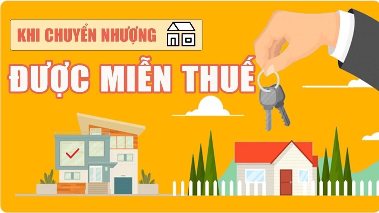 Các trường hợp bán bất động sản sẽ được miễn thuế thu nhập cá nhân