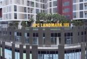 Ngày 28/6: Mở bán dự án HPC Landmark 105 Hà Đông
