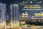 UniHomes ra mắt dự án căn hộ thương mại ParkView Apartment giá 22 triệu đồng/m2