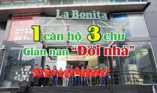 Cư dân La Bonita gian nan đòi nhà vì một căn hộ bị lừa bán cho nhiều người