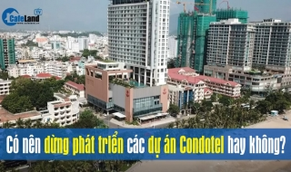 Talkshow: Có nên dừng phát triển các dự án Condotel hay không?