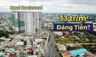 33 triệu đồng/m2, dự án Opal Boulevard có đáng đồng tiền bát gạo?