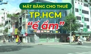 TP.HCM: Thị trường mặt bằng cho thuê trầm lắng sau giãn cách