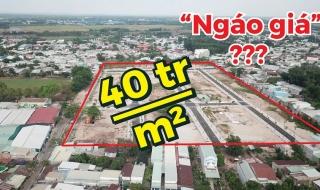 """40 triệu đồng/m2, dự án tại Nhơn Trạch có """"Ngáo giá""""?"""