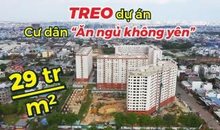 """Treo dự án nhiều năm do chủ đầu tư ra tòa, cư dân Green Town Bình Tân """"ăn ngủ không yên"""""""