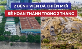 Thần tốc thi công 2 bệnh viện dã chiến tại TPHCM: Biến đầm lầy thành hy vọng!