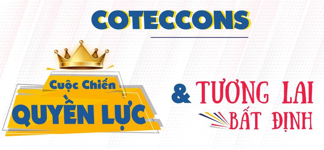 Coteccons - Cuộc chiến quyền lực và tương lai bất định